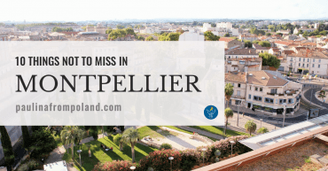 10 things not to miss in Montpellier